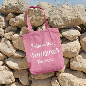 I plan on being spontaneous tomorrow | 100% Cotton Tote Bag | Tote Bag | Adnil Creations