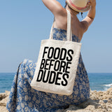 Foods before dudes | 100% Cotton Tote Bag | Tote Bag | Adnil Creations