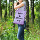 Same shit different day | 100% Cotton Tote Bag | Tote Bag | Adnil Creations
