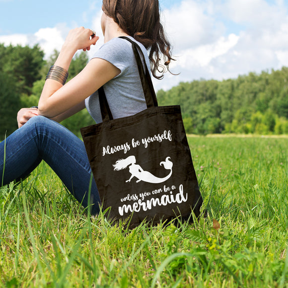 Always be a Mermaid | 100% Cotton Tote Bag