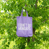 I don't do Mondays | 100% Cotton Tote Bag | Tote Bag | Adnil Creations
