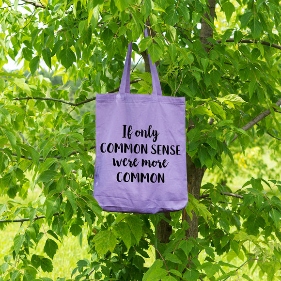 If only Common Sense were more common | 100% Cotton Tote Bag | Tote Bag | Adnil Creations