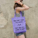 You can't stop the waves but you can learn to surf | 100% Cotton Tote Bag | Tote Bag | Adnil Creations