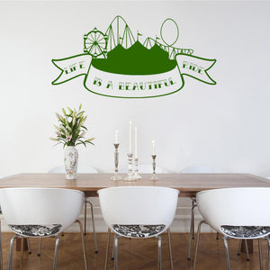 Life is a beautiful ride | Wall Decal