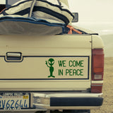 We come in peace | Bumper Sticker | Bumper Sticker | Adnil Creations