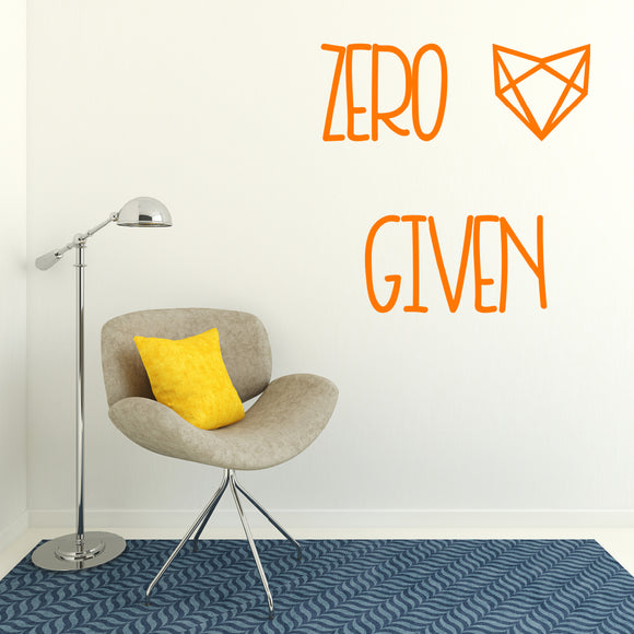 Zero fox given | Wall Quote