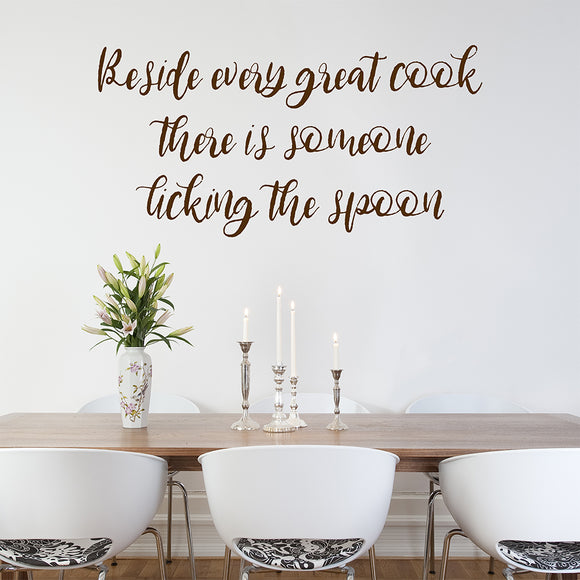 Beside every great cook there is someone licking the spoon | Wall Quote | Wall Quote | Adnil Creations
