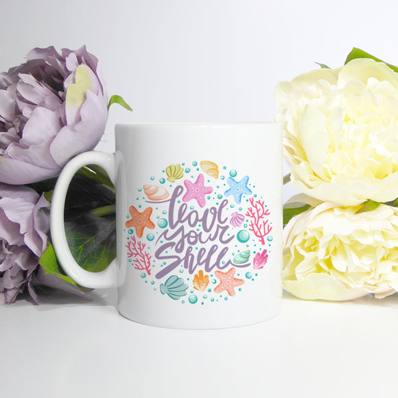 Love your shell | Mug | Mug | Adnil Creations