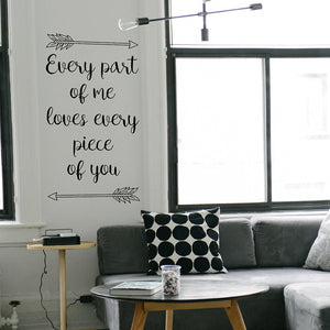 Every part of me loves every piece of you | Wall Quote | Wall Quote | Adnil Creations