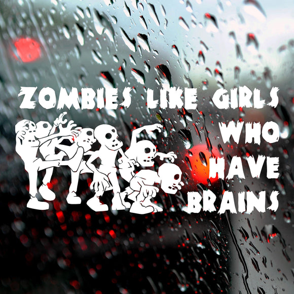 Zombies like girls who have brains | Bumper Sticker | Bumper Sticker | Adnil Creations