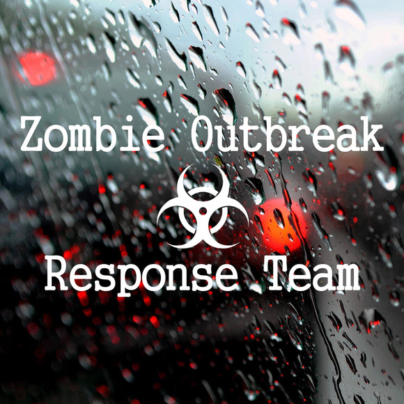 Zombie outbreak response team | Car Bumper Sticker | Decal