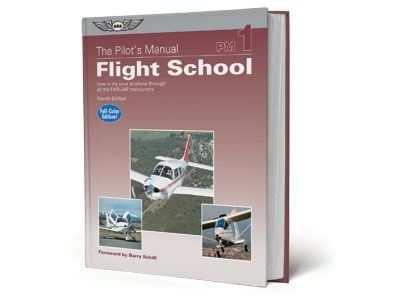 Pilot's Manual Volume 1: Flight School