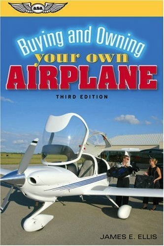 Buying and Owning Your Own Plane