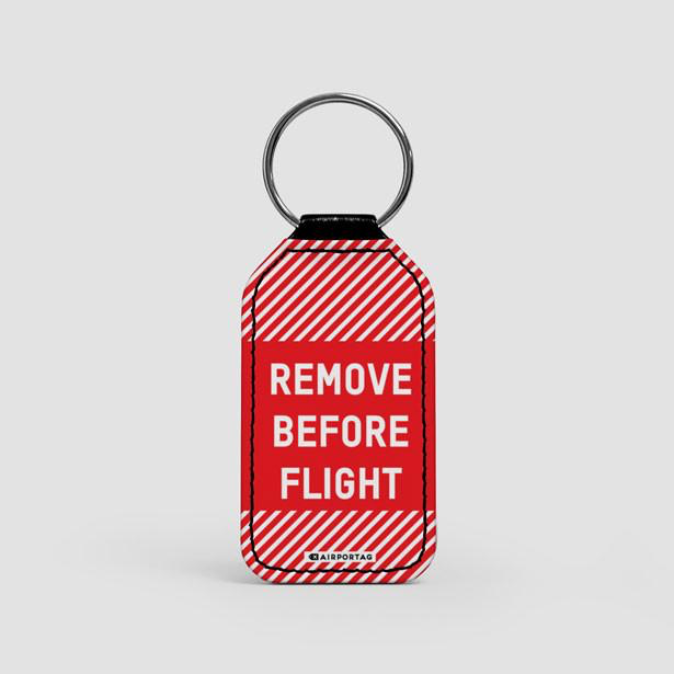 Remove Before Flight - LEATHER KEYCHAIN
