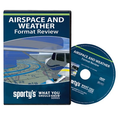 DVD: Airspace and Weather Format Review