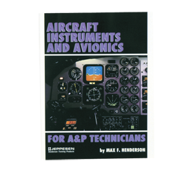 Aircraft Instruments & Avionics for A&P Technician