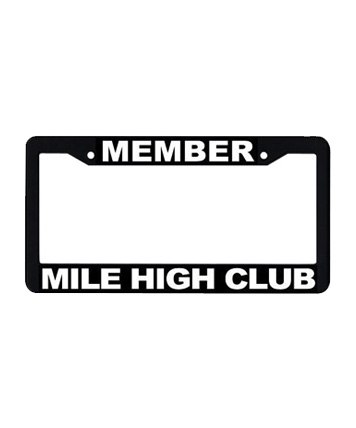 License Frame: Member Mile High  Club