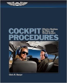 Cockpit Procedures: Effective Routines for PIlots & Virtual Aviators
