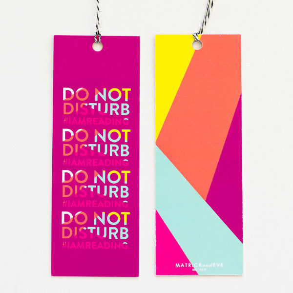 Do Not Disturb Bookmark - Print&Paper