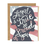 Loyal and True - Print&Paper