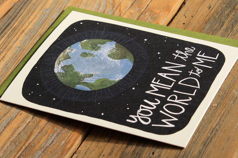 You Mean the World to Me Card - Print&Paper