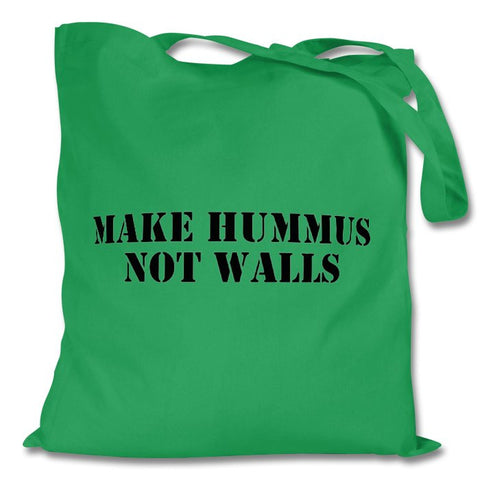 Make Hummus Not Walls Bag, Green