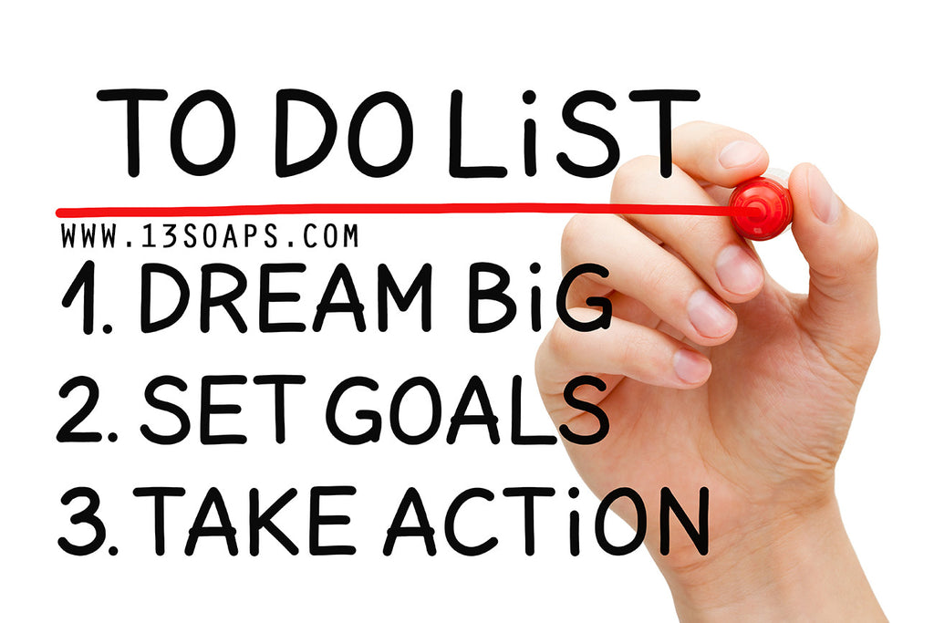 To do list, Dream Big, Set Goals, Take Action