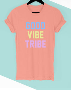 """Good Vibe Tribe"" Graphic Rolled Sleeve Tee Shirt"