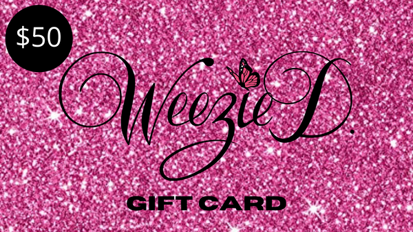 Weezie D. Gift Card