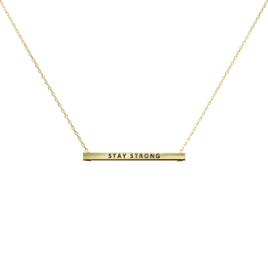"""Stay Strong"" Gold Bar Pendant Necklace"
