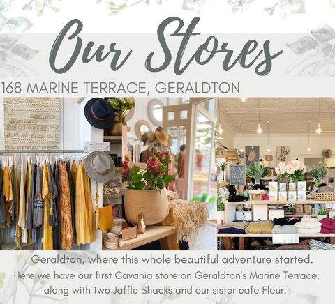 Cavania - Our West Perth and Geraldton stores