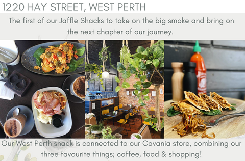 Our Stores cavania and Jaffle Shack West Perth
