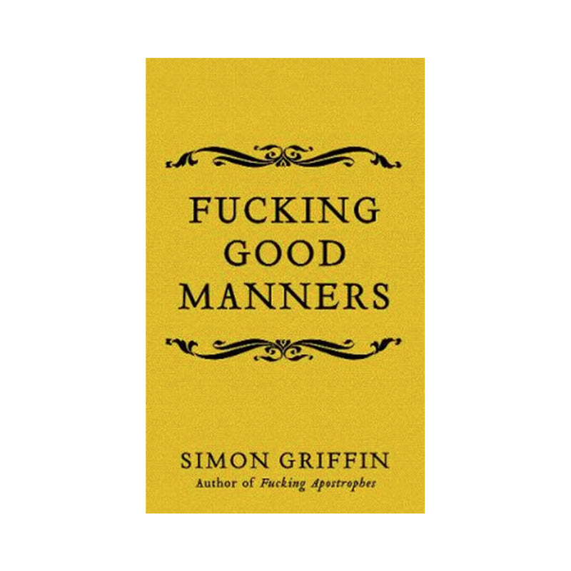F**king Good Manners