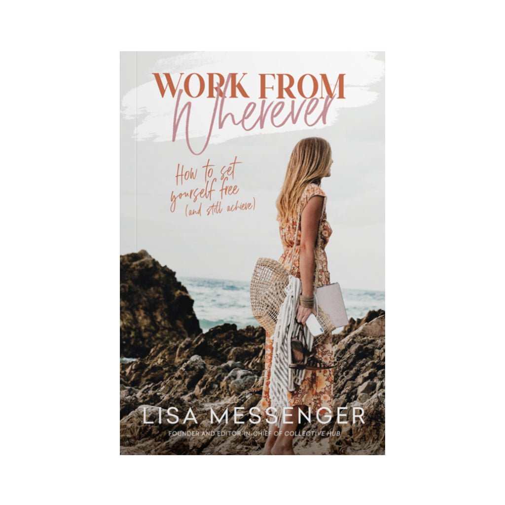 Work From Wherever - Lisa Messenger
