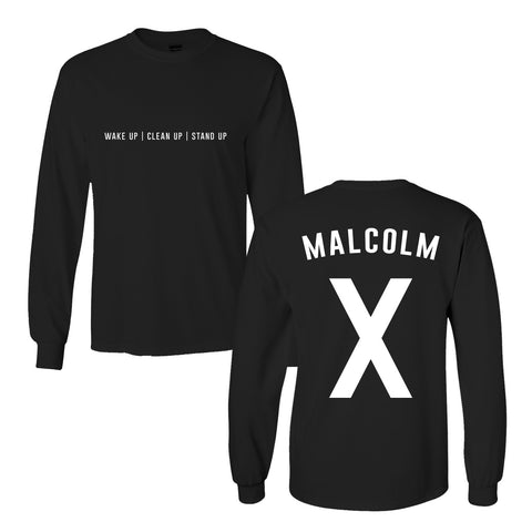 Malcolm X Wake Up, Clean Up, Stand Up X Long Sleeve