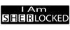 "I Am SherLocked (Sherlock TV series) - 3"" x 10"""