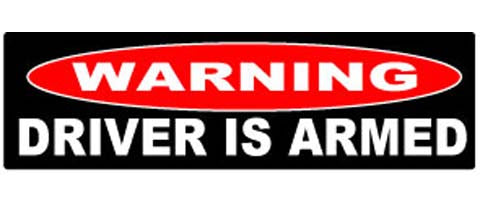 "Warning: driver is armed - 3"" x 10"""