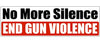 No More Silence, End Gun Violence