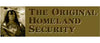 "The original Homeland Security - 3"" x 10"""