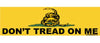 "Don't tread on me - Gadsden Flag - 3"" x 10"""