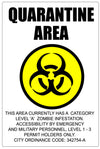 "Quarantine area - aluminum sign (white) - 12"" x 18"""