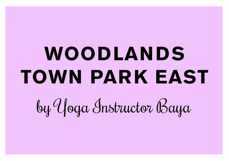 FITFAB Yoga Woodlands Town Park East By Yoga Instructor Arbaayah