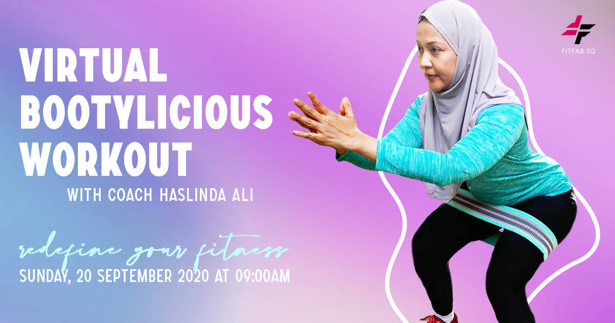 Virtual Bootylicious Workout with Coach Haslinda Ali - 20th September 2020