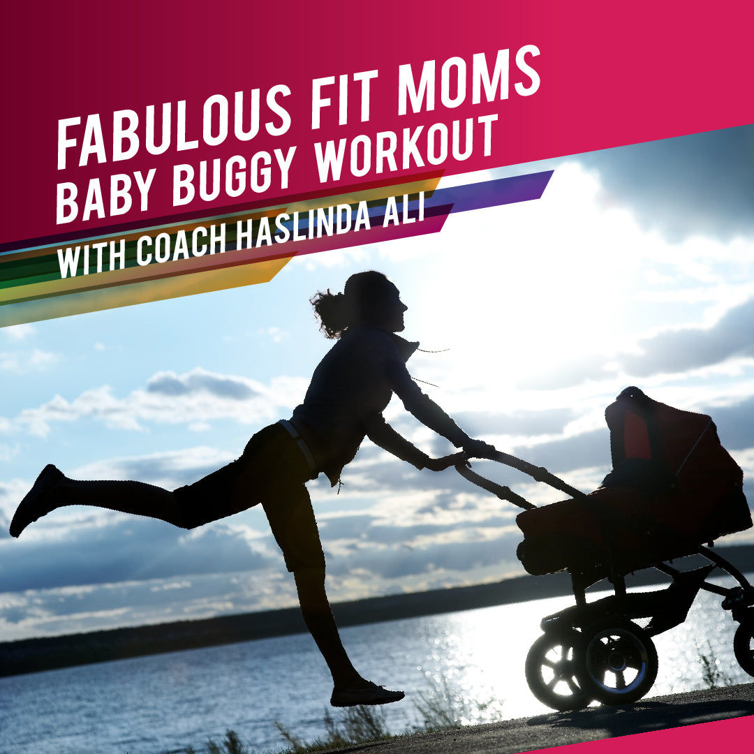Fabulous Fit Moms - Baby Buggy Workout by Coach Haslinda Ali