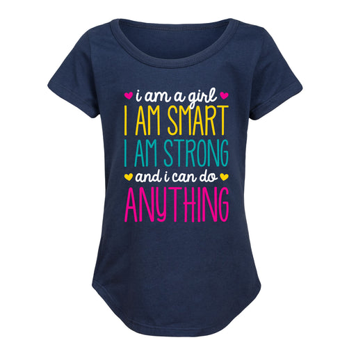 I Am A Girl I Am Smart I Am Strong Youth Girls Curved Hem Tee