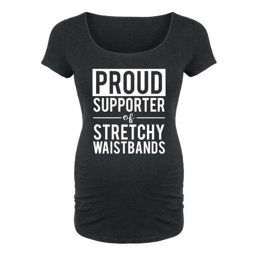 Supporter of Stretchy Waistbands Maternity Tee