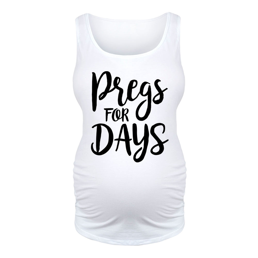 Pregs For Days - Maternity Tank