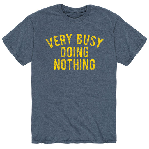 Very Busy Doing Nothing - Men's Short Sleeve T-Shirt