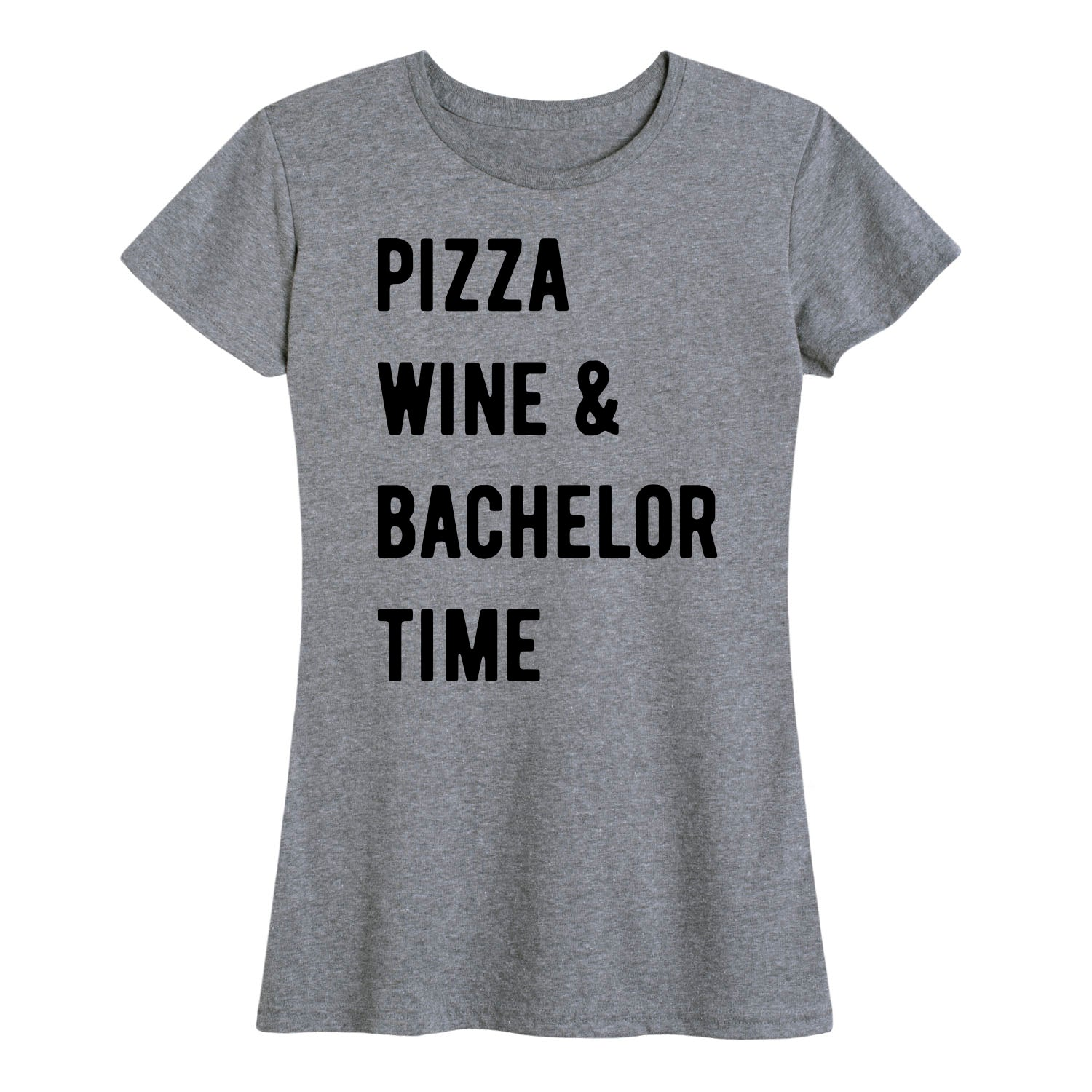 Pizza Wine and Bachelor Time - Women's Short Sleeve T-Shirt