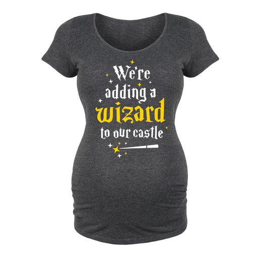 We're Adding A Wizard To Our Castle - Maternity Short Sleeve T-Shirt
